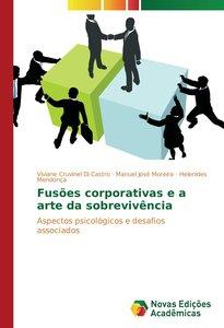 Fusões corporativas e a arte da sobrevivência