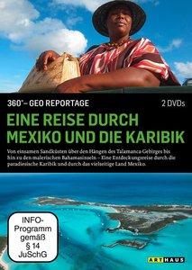Eine Reise durch Mexiko und die Karibik