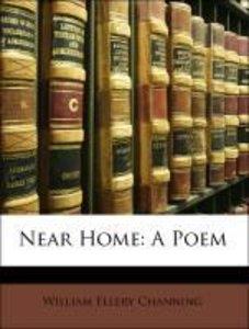Near Home: A Poem