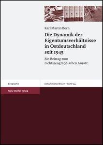 Die Dynamik der Eigentumsverhältnisse in Ostdeutschland seit 194