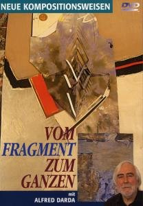 Vom Fragment Zum Ganzen