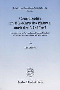 Grundrecht im EG-Kartellverfahren nach der VO 17/62