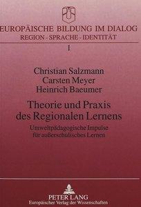 Theorie und Praxis des Regionalen Lernens