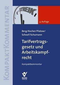 Berg, P: Tarifvertragsgesetz und Arbeitskampfrecht