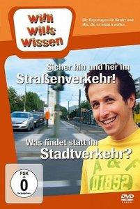 Willi wills wissen. Sicher hin und her im Straßenverkehr / Stadt