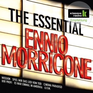 The Essential Ennio Morricone (Klassik Radio)