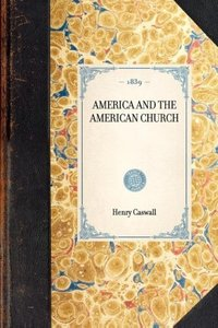 AMERICA AND THE AMERICAN CHURCH~