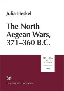 The North Aegean Wars. 371 - 360 B.C