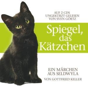 Spiegel,das Kätzchen.Von Gottfried Keller