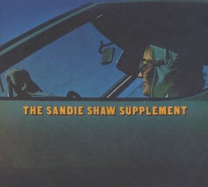 The Sandie Shaw Supplement (Remaster+Bonustracks)