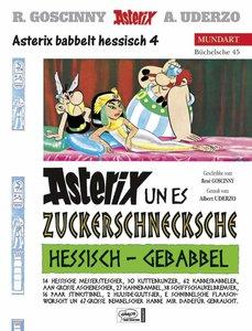 Asterix Mundart 45. Asterix un es Zuckerschnecksche