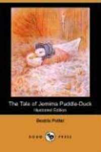 The Tale of Jemima Puddle-Duck (Illustrated Edition) (Dodo Press
