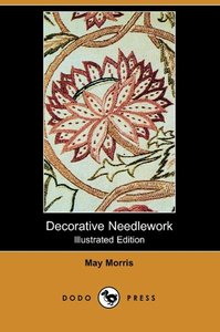 Decorative Needlework (Illustrated Edition) (Dodo Press)