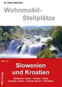 Wohnmobil-Stellplätze 25. Slowenien und Kroatien