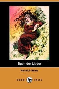 Buch Der Lieder (Dodo Press)