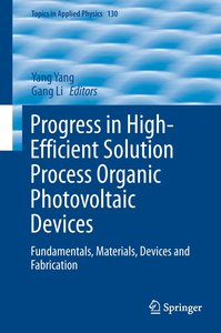 Progress in High-Efficient Solution Process Organic Photovoltaic