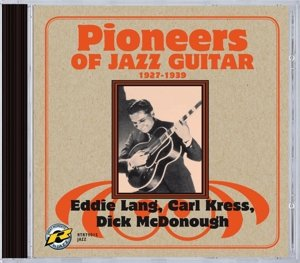 Pioneers of Jazz Guitar,1927-1939