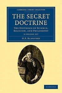 The Secret Doctrine 3 Volume Paperback Set: The Synthesis of Sci