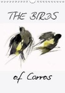 The Birds of Carros (Wall Calendar 2015 DIN A4 Portrait)