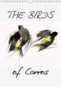The Birds of Carros (Wall Calendar 2015 DIN A4 Portrait)