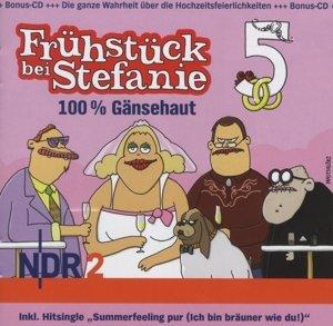 NDR 2 - Frühstück bei Stefanie 5. 100 % Gänsehaut