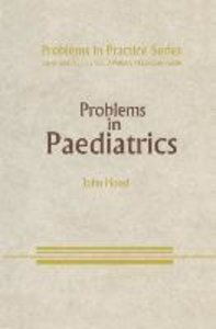 Problems in Paediatrics