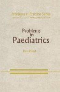 Problems in Paediatrics