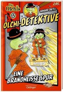 Olchi-Detektive 12 Eine brandheiße Spur
