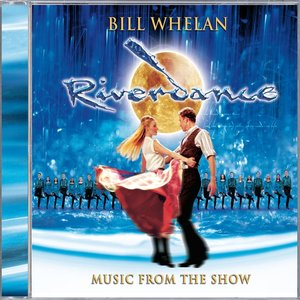 Riverdance/10th Anniversary Edition