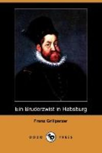 Ein Bruderzwist in Habsburg (Dodo Press)