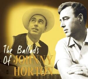 Ballads Of Johnny Horton