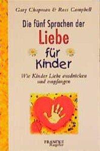 Chapman: 5 Sprachen d. Liebe/Kinder