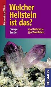 Gienger, M: Welcher Heilstein ist das