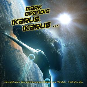 Mark Brandis 26: Ikarus, Ikarus...