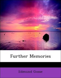 Further Memories