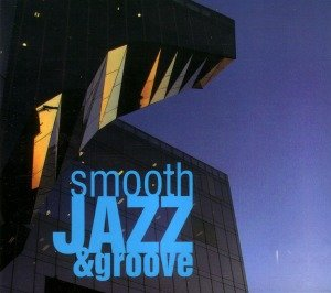 Smooth Jazz & Groove