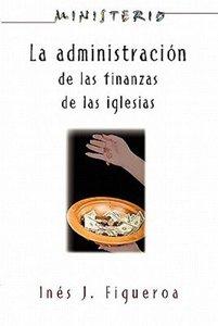 La Administracion de Las Finanzas de La Iglesia