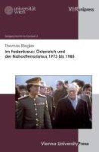 Im Fadenkreuz: Österreich und der Nahostterrorismus 1973 bis 198