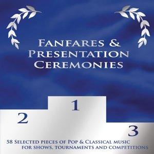 Fanfares & Presentation Ceremonies