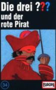 Die Drei ??? 34: 034/und der rote Pirat