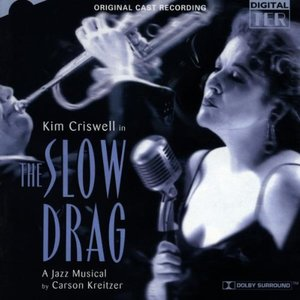 The Slow Drag(Org.Cast Recordi