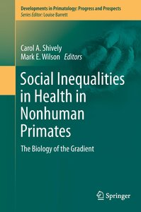 Social Inequalities in Health in Nonhuman Primates