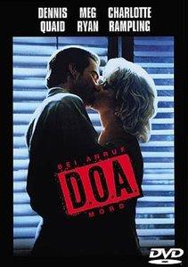 D.O.A. - Bei Anruf Mord