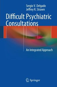 Difficult Psychiatric Consultations
