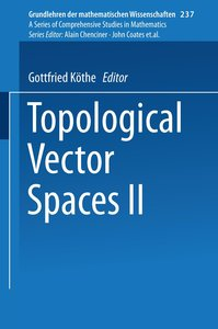 Topological Vector Spaces II