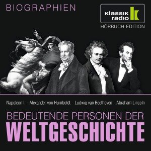Napoleon/Humboldt/Beethoven/Lincoln