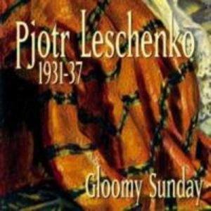 1931-1937 Gloomy Sunday