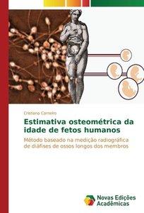 Estimativa osteométrica da idade de fetos humanos