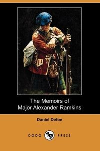 The Memoirs of Major Alexander Ramkins (Dodo Press)