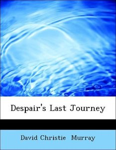 Despair's Last Journey